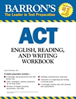 Barron's ACT English, Reading, and Writing Workbook (Barron's: The Leader in Test Preparation)