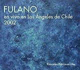 ライヴ2002、チリ、ロス・アンヘロス