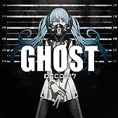 【Amazon.co.jp限定】GHOST(初回生産限定盤)(DVD付)(ゴーストルール・オリジナルステッカー付)
