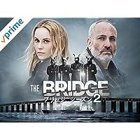 THE BRIDGE/ブリッジ シーズン2(字幕版)