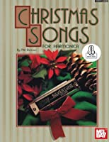 Christmas Songs for Harmonica: Includes Online Audio