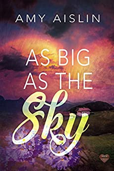 As Big As The Sky by [Aislin, Amy]