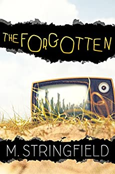 The Forgotten by [Stringfield, M.]
