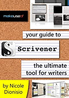 [Dionisio, Nicole]のYour Guide To Scrivener: The Ultimate Tool For Writers (English Edition)