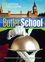 Butler School (Book with Multi-ROM): Footprint Reading Library 1300 (National Geographic Footprint)