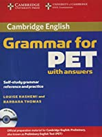 Cambridge Grammar for PET Book with Answers and Audio CD: Self-Study Grammar Reference and Practice (Cambridge Books for Cambridge Exams)