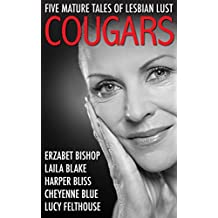 Cougars: Five Mature Tales of Lesbian Lust