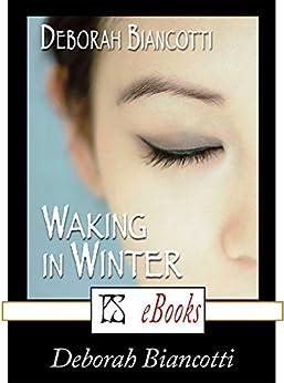 Waking in Winter by [Biancotti, Deborah]