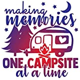 More Shiz Making Memories One Campsite at A Time Vinyl Decal Sticker - Car Truck Van SUV Window Wall Cup Laptop - One 5.5 Inc