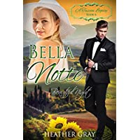 Bella Notte: Beautiful Night (A Tuscan Legacy Book 6) (English Edition)