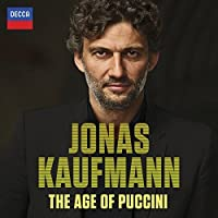 The Age Of Puccini by Jonas Kaufmann