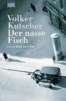 Der nasse Fisch by Volker Kutscher(1905-06-30)