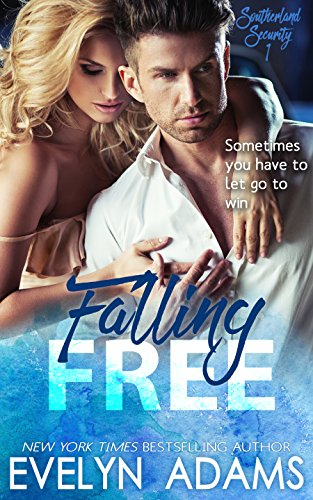 Falling Free (Southerland Security Book 1) (English Edition)