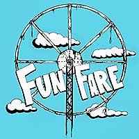 Fun Fare [Explicit]