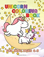 Unicorn Coloring Book for Kids Ages 4-8: A Beautiful collection of 55 Unicorns Illustrations for hours of fun!