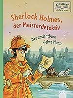Sherlock Holmes, der Meisterdetektiv (4). Der unsichtbare siebte Mann