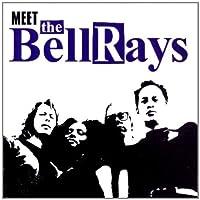 Meet the Bellrays by Bellrays