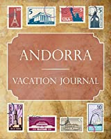 Andorra Vacation Journal: Blank Lined Andorra Travel Journal/Notebook/Diary Gift Idea for People Who Love to Travel