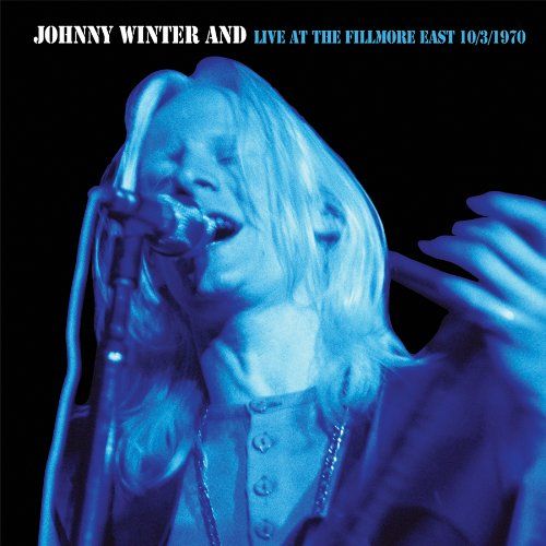 Johnny Winter &-Live at the Filmore Ea