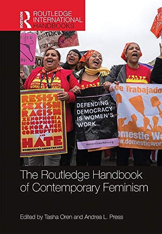 打ち負かす冷ややかな話をするThe Routledge Handbook of Contemporary Feminism (Routledge International Handbooks) (English Edition)