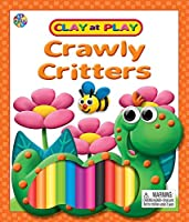 Crawly Critters (Clay at Play)