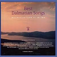 Best Dalmatian Songs Vol.2-Dalmacijo l
