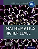 Mathematics Higher Level: Course Companion (Oxford Ib Diploma Programme)