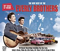 MY KIND OF MUSIC - THE VERY BEST OF THE EVERLY BROTHERS (IMPORT)