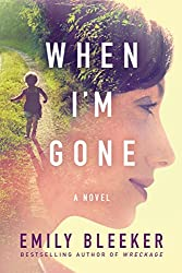 When I'm Gone: A Novel