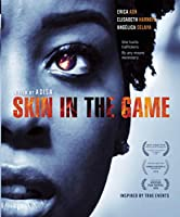 Skin In The Game [Blu-ray]
