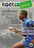 Soccer Made in Brazil: Conditioning for Soccer Players
