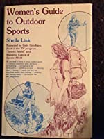 Women's Guide to Outdoor Sports
