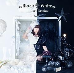 野水いおり「Black † White」のジャケット画像