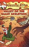 Valley of the Giant Skeletons (Geronimo Stilton)