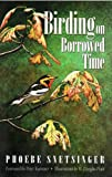 Birding on Borrowed Time -