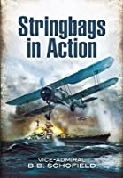 Stringbags in Actions: The Attack on Taranto 1940 & the Loss of the Bismarck 1941