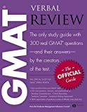 The Official Guide for Gmat Verbal Review: The Official Guide : the Only Study Guide With 300 Real Gmat Questions - and Their Answers - by the Creators of the Test