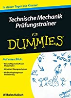 Technische Mechanik Prufungstrainer fur Dummies