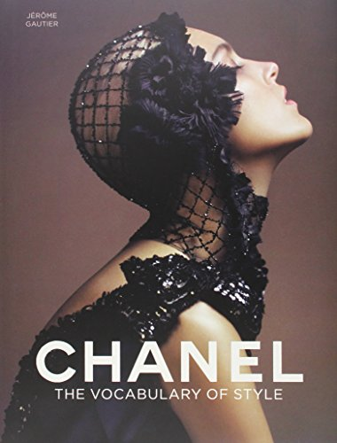 Chanel: The Vocabulary of Styleの詳細を見る
