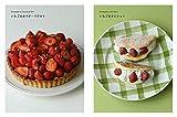 いちごのお菓子 ~ショートケーキ、タルト、クッキー、ババロア…甘くてときめく47レシピ~ 画像