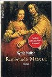 Rembrandts Maetresse.