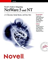 Novell's Guide to Integrating NetWare? 5 and NT