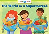 The World In A Supermarket (Social Studies Learn to Read)