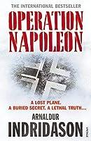 Operation Napoleon. Arnaldur Indriason by 1961- Arnaldur Indriason(2011-08-01)