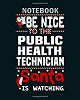 Notebook: public health technician1 - 50 sheets, 100 pages - 8 x 10 inches