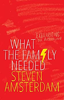 What the Family Needed by [Amsterdam, Steven]