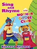 Nursery Rhymes - Sing and Rhyme With Mother Goose Club