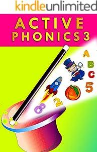 ACTIVE PHONICS 3: Activity Workbook for Preschool, Kindergarten and 1st (English Edition)