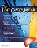 The Liver Cancer Journal 2015年6月号(Vol.7 No.2) [雑誌]
