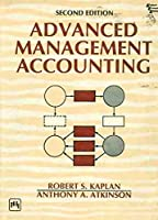 ADVANCED MANAGEMENT ACCOUNTING [Paperback] Kaplan R S
